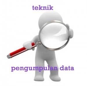 gambar teknik pengumpulan data