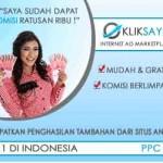 PPC Lokal Indonesia ~ Kliksaya Terbukti Membayar dan Terus Meningkatkan Mutu Layanannya